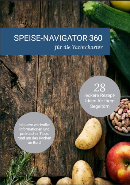 Leckere Rezeptideen für Ihren Yachtcharter: Der Speise-Navigator 360